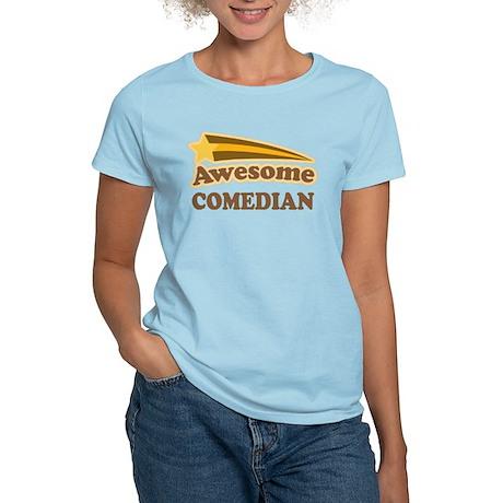 Awesome Comedian Women's Light T-Shirt