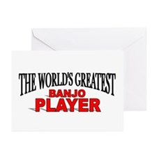"""""""The World's Greatest Banjo Player"""" Greeting Cards"""