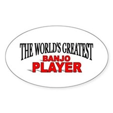 """The World's Greatest Banjo Player"" Oval Decal"