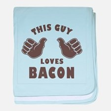 This Guy Loves Bacon baby blanket