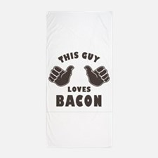 This Guy Loves Bacon Beach Towel