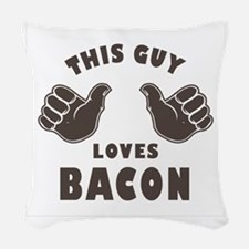 This Guy Loves Bacon Woven Throw Pillow