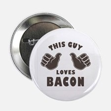 """This Guy Loves Bacon 2.25"""" Button (10 pack)"""