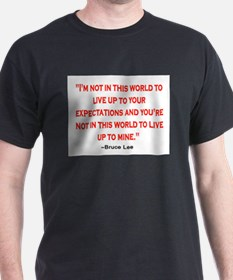 BRUCE LEE QUOTE T-Shirt