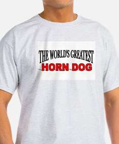 """The World's Greatest Horn Dog"" Ash Grey T-Shirt"