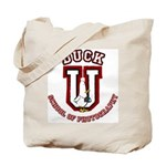 What the Duck University Tote Bag