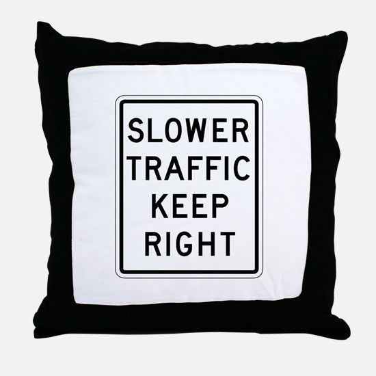 Slower Traffic Keep Right - USA Throw Pillow