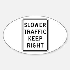 Slower Traffic Keep Right - USA Oval Decal