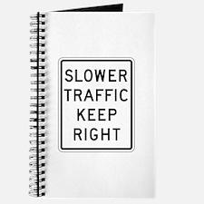 Slower Traffic Keep Right - USA Journal