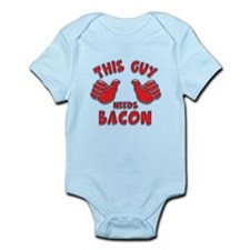 This Guy Needs Bacon Infant Bodysuit
