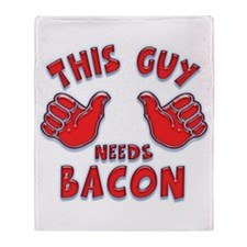 This Guy Needs Bacon Throw Blanket