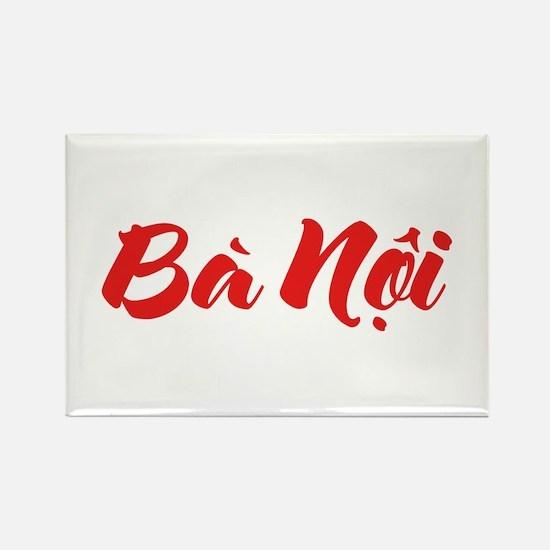 Vietnamese (Paternal) Grandmother - Ba Noi Magnets
