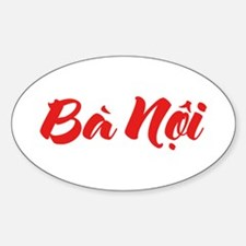 Vietnamese (Paternal) Grandmother - Ba Noi Decal