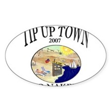 Tip up town 2007 go naked Oval Decal