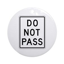 Do Not Pass - USA Ornament (Round)