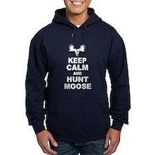 Keep Calm and Hunt Moose Hoodie