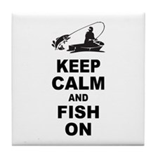 Keep Calm and Fish On Tile Coaster
