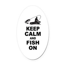 Keep Calm and Fish On Oval Car Magnet