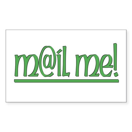 ...Mail Me... Rectangle Sticker