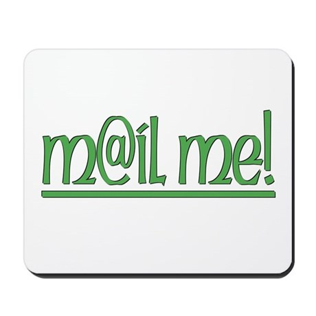 ...Mail Me... Mouse Mat