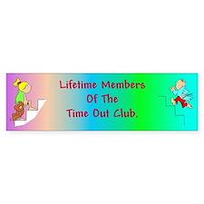 Time Out Club (plural) Bumper Bumper Sticker