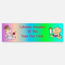 Time Out Club Bumper Bumper Bumper Sticker