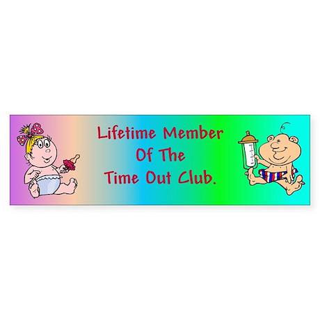Time Out Club Bumper Sticker