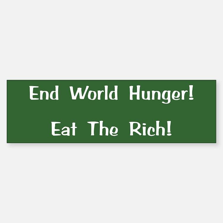 End World Hunger Bumper Bumper Bumper Sticker