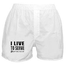April Fools: Live to Serve Boxer Shorts