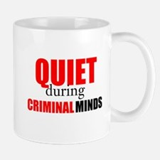Quiet During Criminal Minds Mugs
