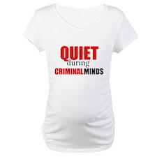 Quiet During Criminal Minds Shirt