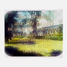 Best Friends Are The People - Unknown Throw Blanke