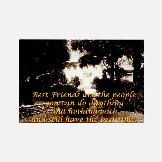 Best Friends Are The People You Can Do Anything -