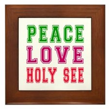 Peace Love Holy See Framed Tile