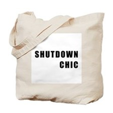 SHUTDOWN CHIC Tote Bag