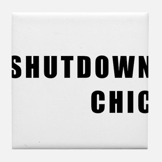 SHUTDOWN CHIC Tile Coaster
