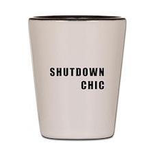 SHUTDOWN CHIC Shot Glass