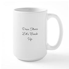 Dear Stress Mugs