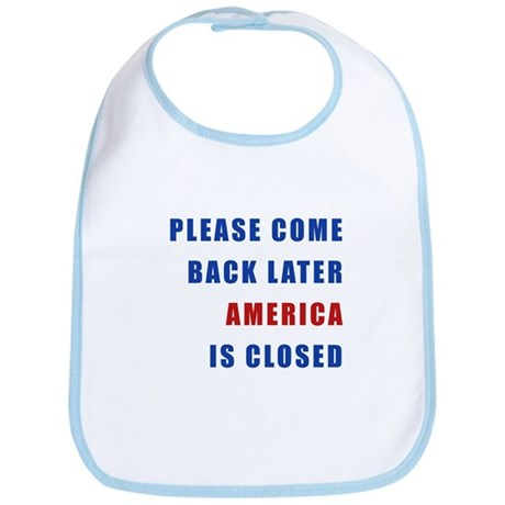 AMERICA IS CLOSED Bib