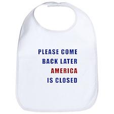 AMERICA IS CLOSED Bib