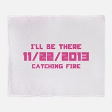 I'll be there- Catching Fire Stadium Blanket