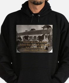 Where We Love Is Home - O W Holmes Sweatshirt