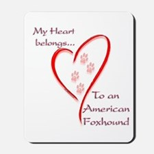 Foxhound Heart Belongs Mousepad