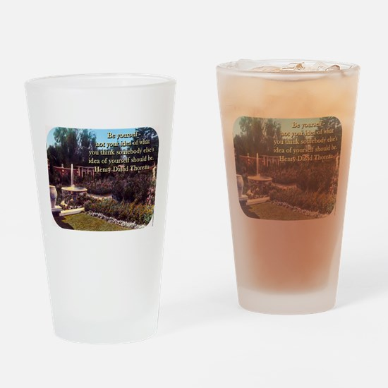 Be Yourself - Not Your Idea - Thoreau Drinking Gla