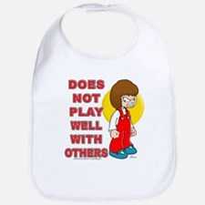 Does Not Play Well With Other Bib