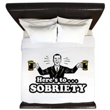 Here's To Sobriety King Duvet