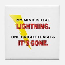 My Mind - Funny Saying Tile Coaster
