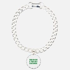 IRISH I Was Drunk Charm Bracelet, One Charm