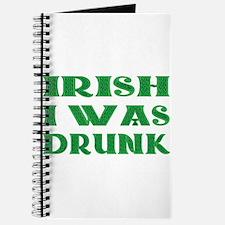 IRISH I Was Drunk Journal