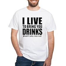 April Fools: Drinks Shirt